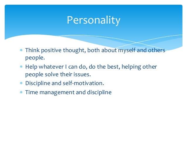 Discipline, Self Motivation; 15.  Personality Development Plan