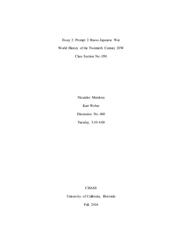 Essay 2: Prompt 2: Russo-Japanese War World History of the Twentieth Century 20W Class Section No. 050 Nicandro Mendoza Ku...