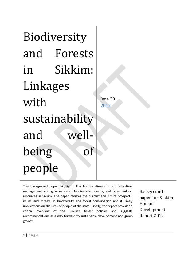 1   P a g e Biodiversity and Forests in Sikkim: Linkages with sustainability and well- being of people June 30 2012 The ba...