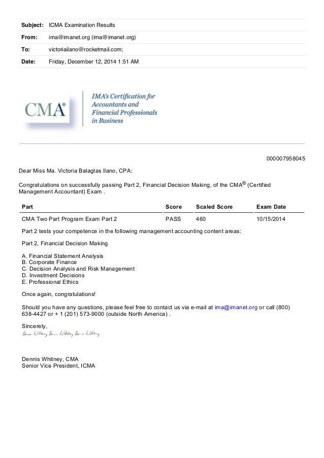 Subject: ICMA Examination Results  From: ima@imanet.org (ima@imanet.org)  To: victoriailano@rocketmail.com;  Date: Friday,...