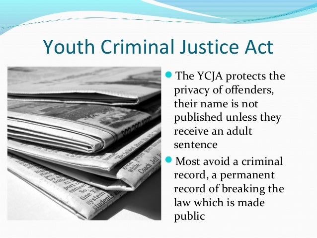 to what extent is the ycja Extent and nature of parents' involvement in the youth justice system in this study we investigated parents' (ycja, 2002), which seeks to balance youth.