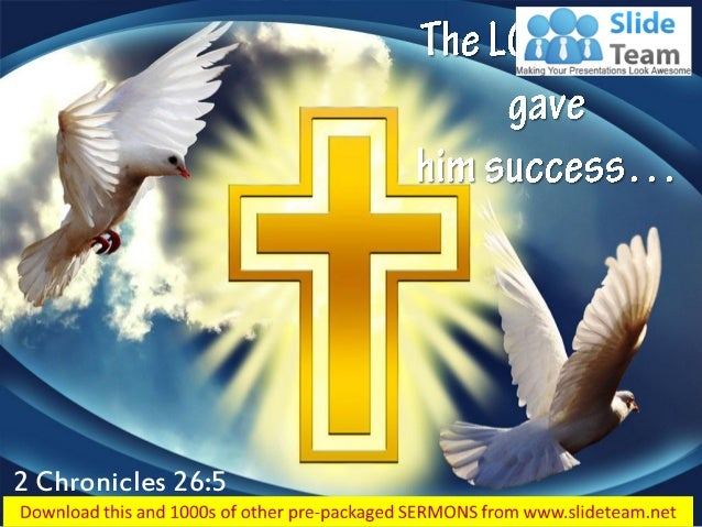 2 chronicles 26 5 the lord god gave him success power point church se…