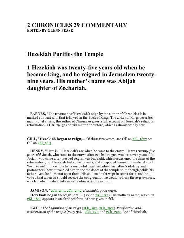 2 CHRO ICLES 29 COMME TARY EDITED BY GLE PEASE Hezekiah Purifies the Temple 1 Hezekiah ...