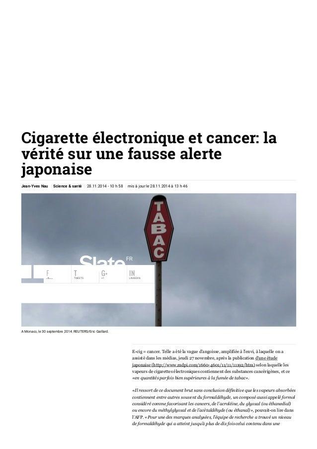 15/4/2015 Cigaretteélectroniqueetcancer:lavéritésurunefaussealertejaponaise|Slate.fr http://www.slate.fr/story...
