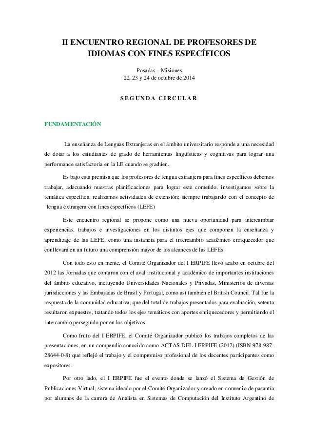 II ENCUENTRO REGIONAL DE PROFESORES DE IDIOMAS CON FINES ESPECÍFICOS Posadas – Misiones 22, 23 y 24 de octubre de 2014 S E...