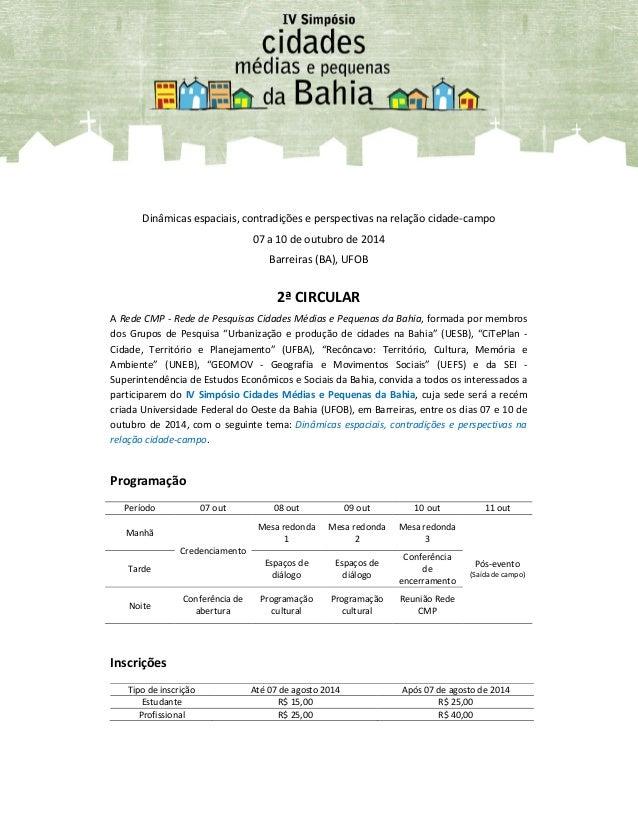Dinâmicas espaciais, contradições e perspectivas na relação cidade-campo 07 a 10 de outubro de 2014 Barreiras (BA), UFOB 2...