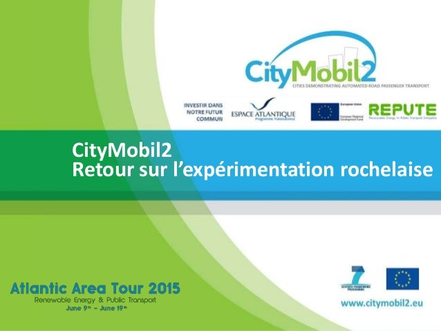 TITLE A CTS FOR THE NEW ROME EXHIBITION Gabriele Giustiniani, ITR CityMobil2 Retour sur l'expérimentation rochelaise