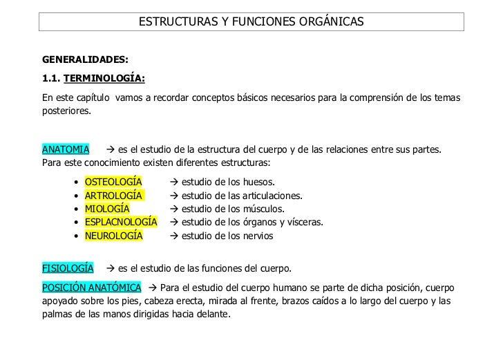 ESTRUCTURAS Y FUNCIONES ORGÁNICASGENERALIDADES:1.1. TERMINOLOGÍA:En este capítulo vamos a recordar conceptos básicos neces...