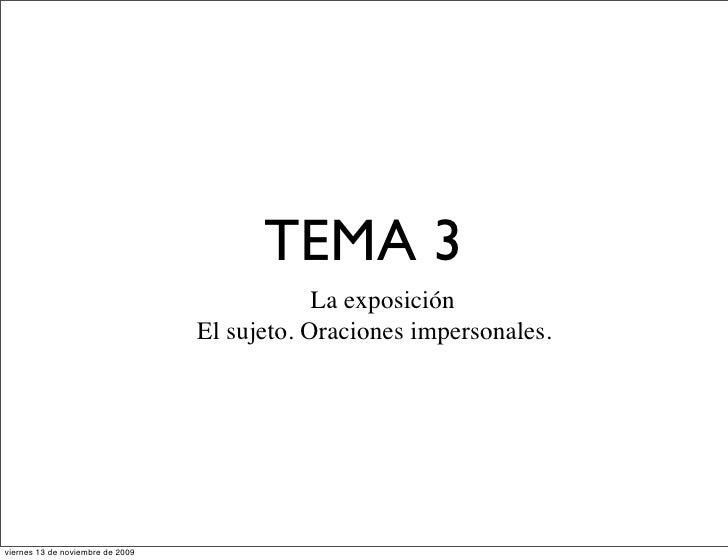 TEMA 3                                               La exposición                                   El sujeto. Oraciones ...