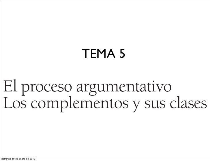 1.qxd    19/12/07       18:01    Página 72                                                   TEMA 5     El proceso argumen...