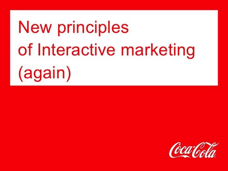 New principlesof Interactive marketing(again)
