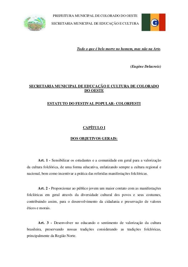PREFEITURA MUNICIPAL DE COLORADO DO OESTE                   SECRETARIA MUNICIPAL DE EDUCAÇÃO E CULTURA                    ...