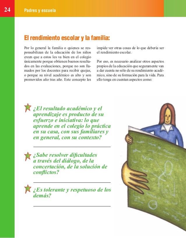 24 Padres y escuela El rendimiento escolar y la familia: ¿El resultado académico y el aprendizaje es producto de su esfuer...