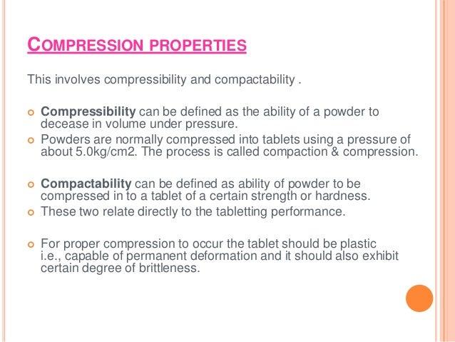 compressibility definition. 13. compression properties this involves compressibility definition