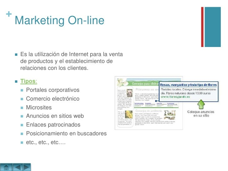 Marketing On-line<br />Es la utilización de Internet para la venta de productos y el establecimiento de relaciones con los...