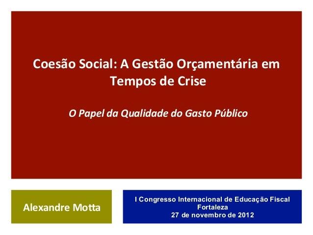 Coesão Social: A Gestão Orçamentária em                  Tempos de Crise                                ...