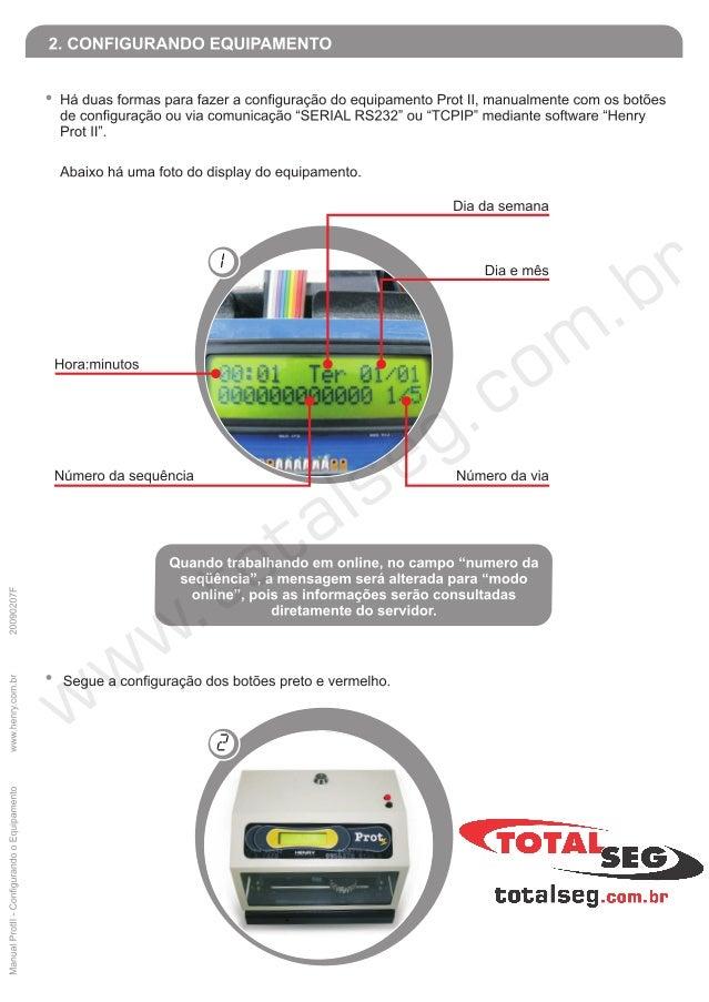 "Manual Protll - Configurando 0 Equipamento wwwhenrycombr 20090207F  I lñlilñl ? aANIíI El~«ll| |-""Aui'i| §|›""""  Há duas fo..."