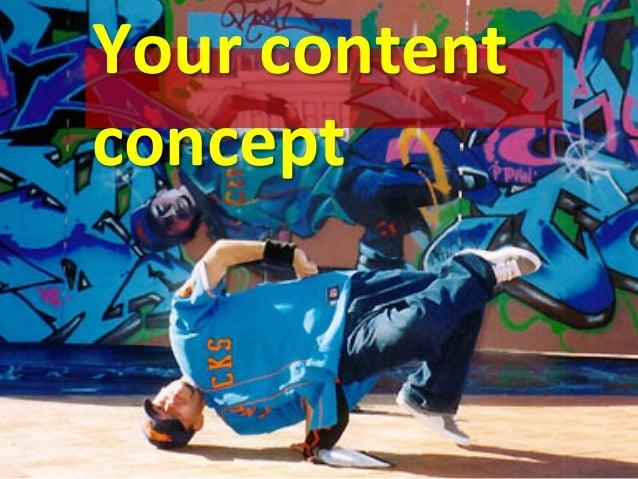 Your  content   concept