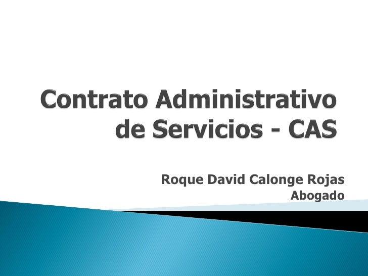 Roque David Calonge Rojas                 Abogado