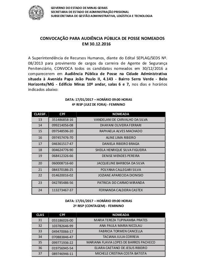 GOVERNO DO ESTADO DE MINAS GERAIS SECRETARIA DE ESTADO DE ADMINISTRAÇÃO PRISIONAL SUBSECRETARIA DE GESTÃO ADMINISTRATIVA, ...
