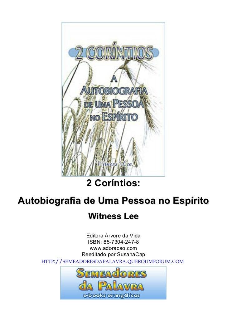 2 Coríntios:Autobiografia de Uma Pessoa no Espírito                  Witness Lee                 Editora Árvore da Vida   ...