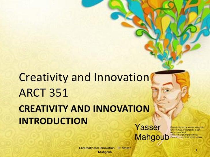 Creativity and InnovationARCT 351CREATIVITY AND INNOVATIONINTRODUCTION                                                    ...