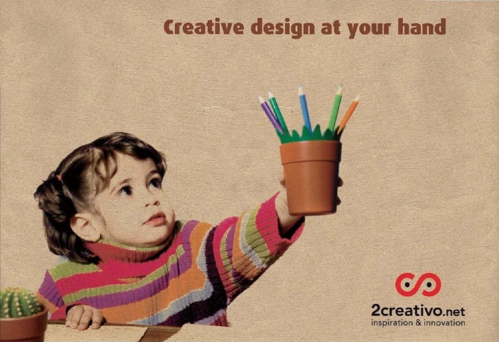 Creative design at your hand                         2creatiVO.net                     inspiration & innovation