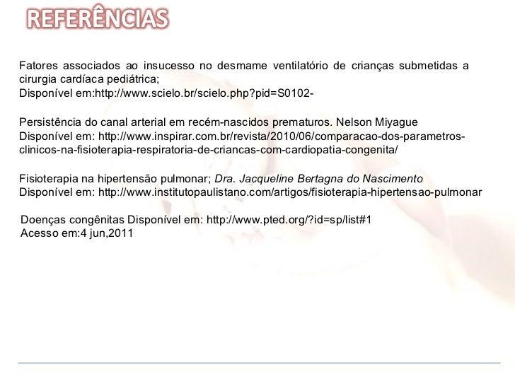 Persistência do canal arterial em recém-nascidos prematuros. Nelson Miyague  Disponível em: http://www.inspirar.com.br/rev...