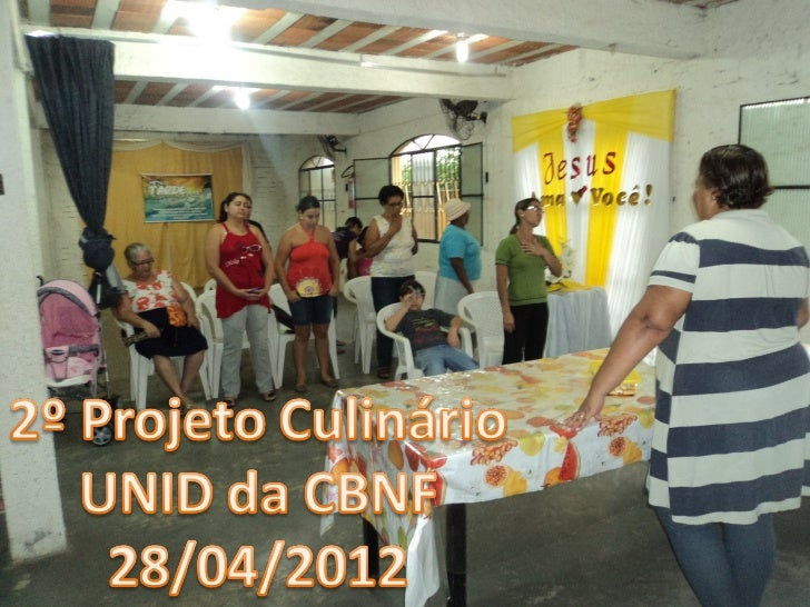 2º Projeto Culinário da UNID da CBNF