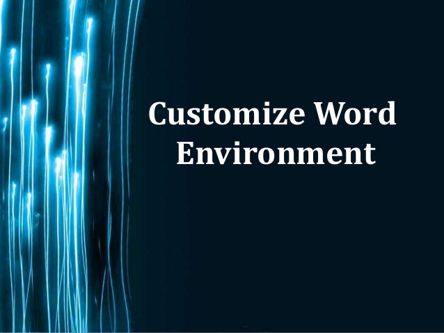 Customize Word Environment             Page 1