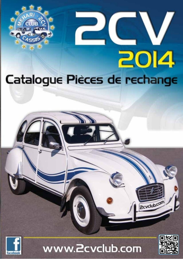 Catalogue Pieces De Rechanges 2cv Citroen 2014