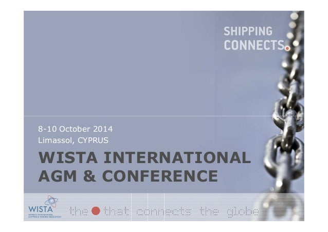 WISTA INTERNATIONAL AGM & CONFERENCE 8-10 October 2014 Limassol, CYPRUS