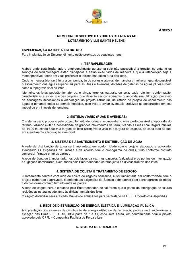 ANEXO 1                         MEMORIAL DESCRITIVO DAS OBRAS RELATIVAS AO                              LOTEAMENTO VILLE S...