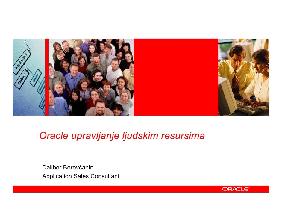 Oracle upravljanje ljudskim resursima   Dalibor Borovčanin Application Sales Consultant