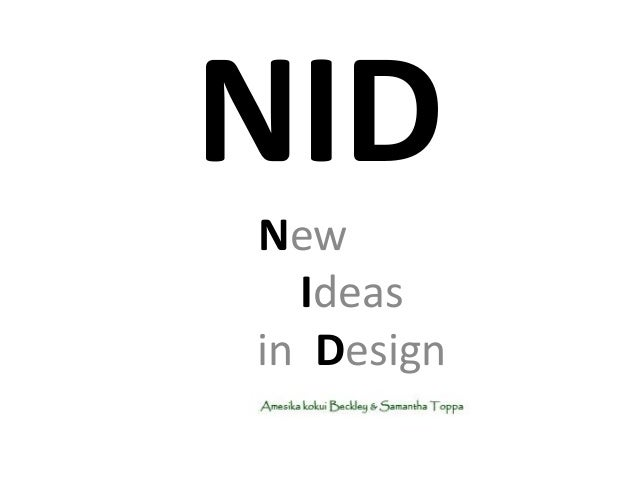 NID New Ideas in Design