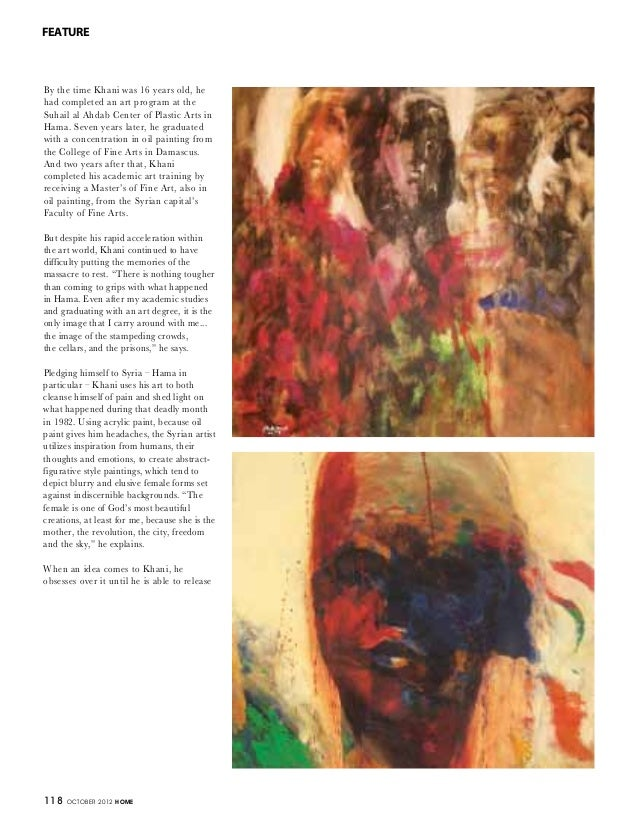 118 OCTOBER 2012 HOME FEATURE By the time Khani was 16 years old, he had completed an art program at the Suhail al Ahdab C...