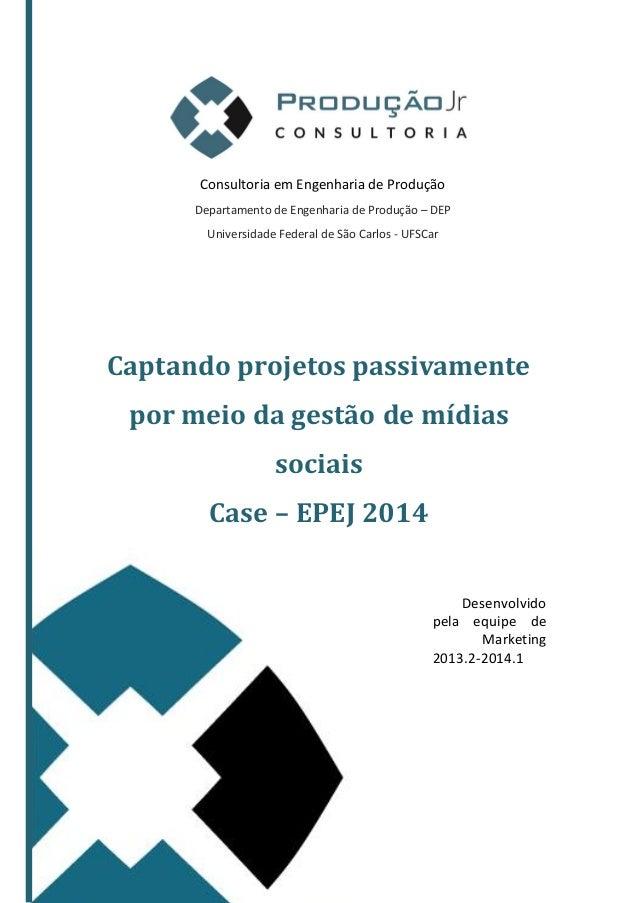 Consultoria em Engenharia de Produção Departamento de Engenharia de Produção – DEP Universidade Federal de São Carlos - UF...