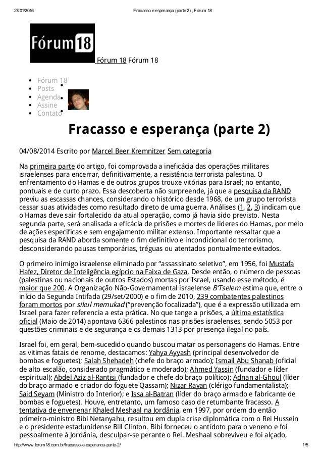 27/01/2016 Fracassoeesperança(parte2),Fórum18 http://www.forum18.com.br/fracassoeesperancaparte2/ 1/5 Fórum 18 ...