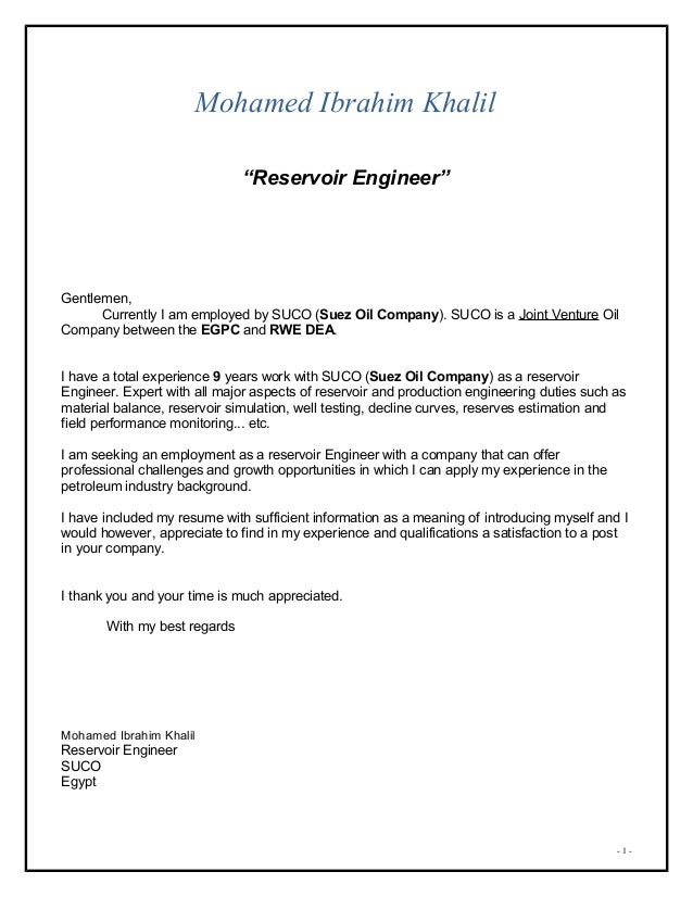 Superior Mohamed Khalil Cover Letter. Mohamed Ibrahim Khalil U201cReservoir Engineeru201d  Gentlemen, Currently I Am Employed By SUCO (