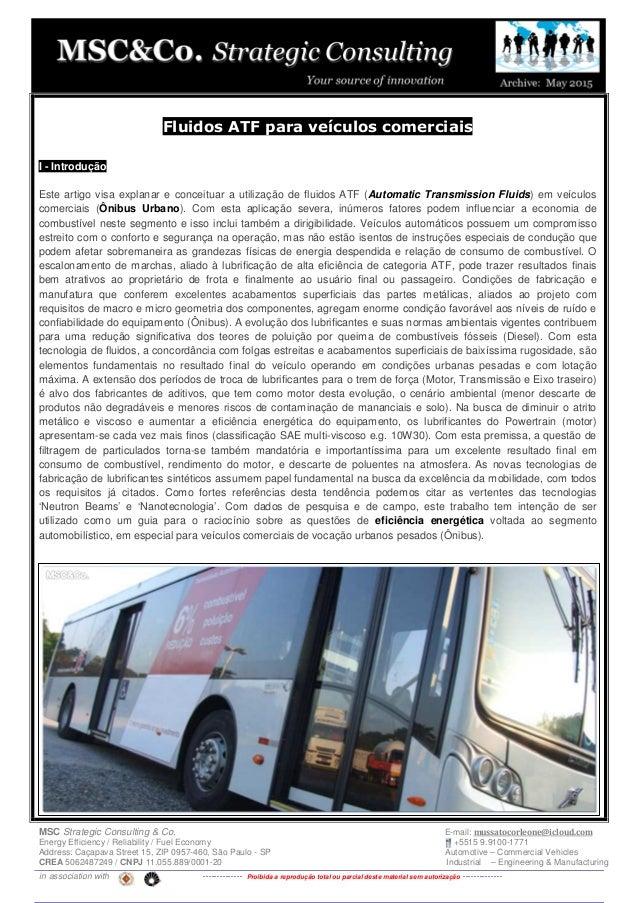 MSC Strategic Consulting & Co. E-mail: mussatocorleone@icloud.com Energy Efficiency / Reliability / Fuel Economy +5515 9.9...
