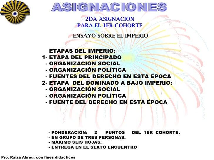ASIGNACIONES 2DA ASIGNACIÓN PARA EL 1ER COHORTE ENSAYO SOBRE EL IMPERIO - PONDERACIÓN:  2  PUNTOS  DEL  1ER  COHORTE. - EN...