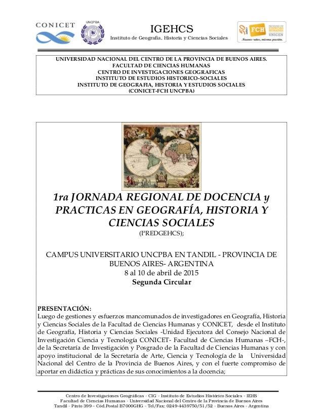 IGEHCS Instituto de Geografía, Historia y Ciencias Sociales Centro de Investigaciones Geográficas - CIG - Instituto de Est...