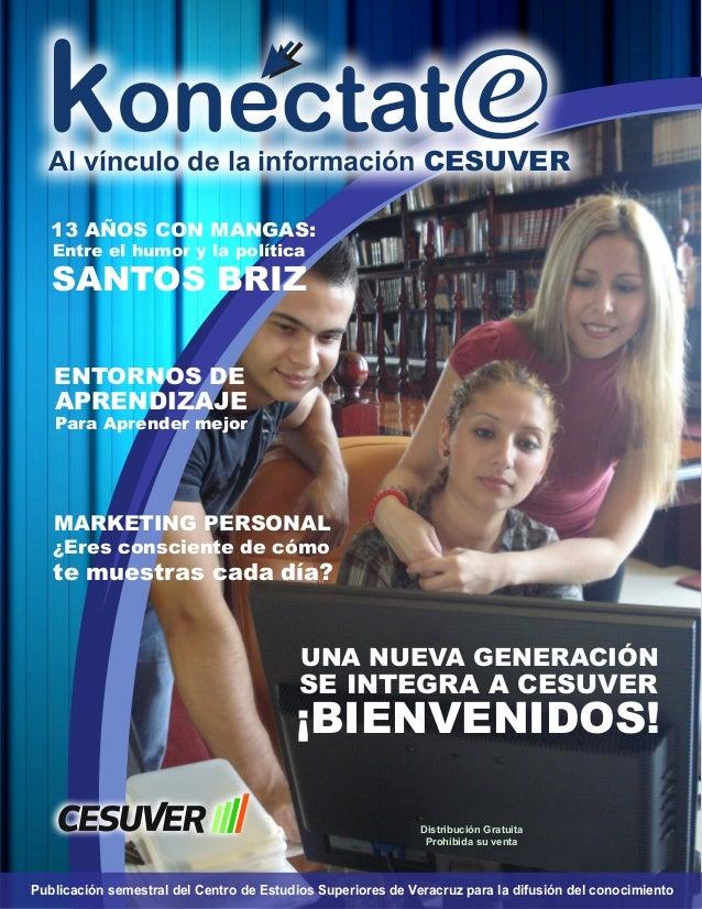 konectate  Al vínculo de la información CESUVER 13 AÑOS CON MANGAS: Entre el humor y la política  SANTOS BRIZ ENTORNOS DE ...