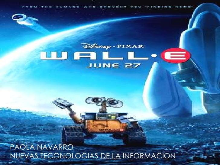 PAOLA NAVARRO<br />NUEVAS TECONOLOGIAS DE LA INFORMACION<br />