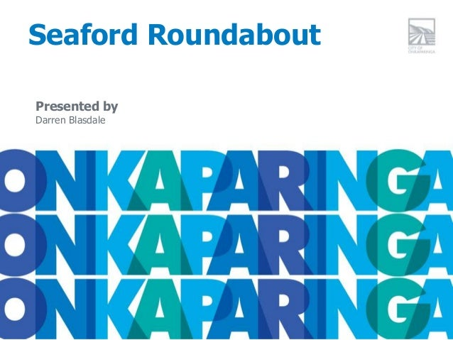 Seaford Roundabout Presented by Darren Blasdale