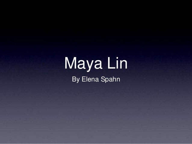 Maya Lin By Elena Spahn