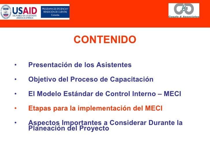 CONTENIDO <ul><li>Presentación de los Asistentes </li></ul><ul><li>Objetivo d el Proceso de Capacitación </li></ul><ul><li...