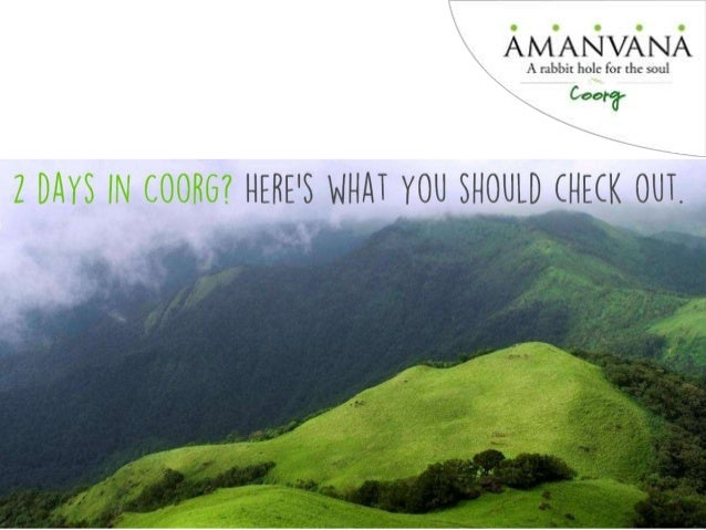 Two days in Coorg? Here's what you must experience It's a place that engulfs your senses. Your eyes are mesmerized and soo...
