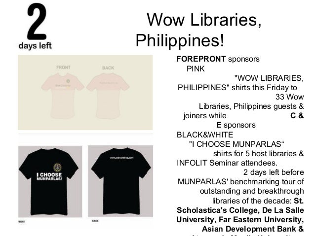 "Wow Libraries, Philippines! FOREPRONT sponsors PINK ""WOW LIBRARIES, PHILIPPINES"" shirts this Friday to 33 Wow Libraries, P..."
