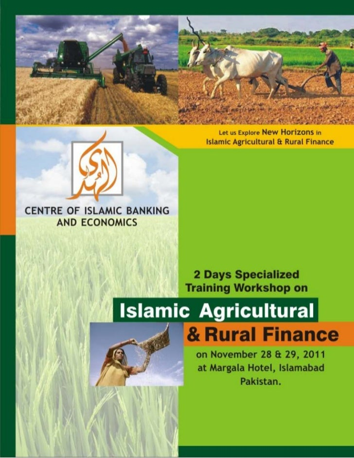 2 days specialized training on islamic agriculture and rural finance, maragala hotel islamabad 2011